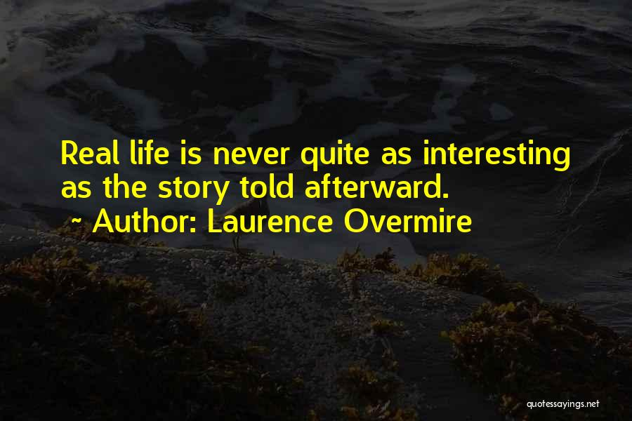 Laurence Overmire Quotes 1332796