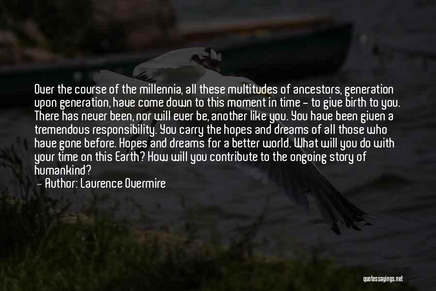 Laurence Overmire Quotes 1539651
