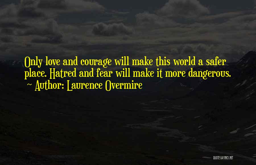 Laurence Overmire Quotes 1594054