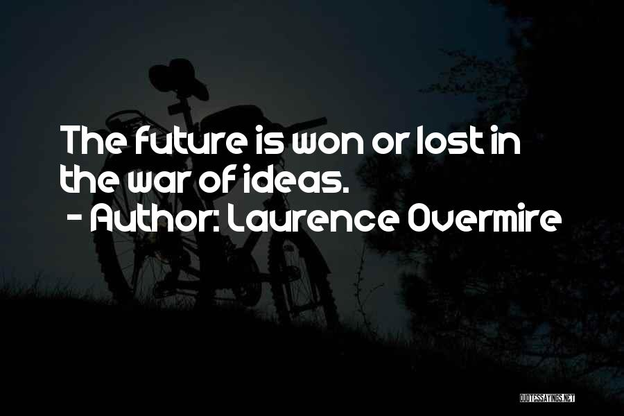 Laurence Overmire Quotes 2053617
