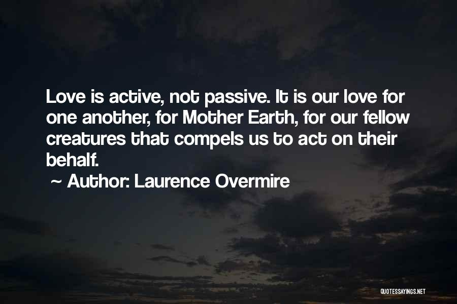 Laurence Overmire Quotes 2104577