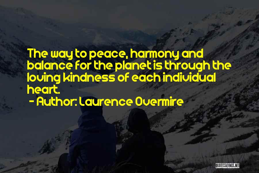 Laurence Overmire Quotes 267356
