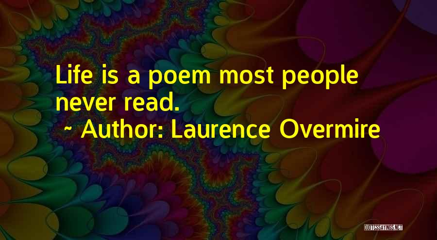 Laurence Overmire Quotes 363688