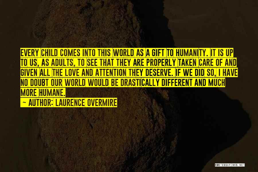Laurence Overmire Quotes 432568