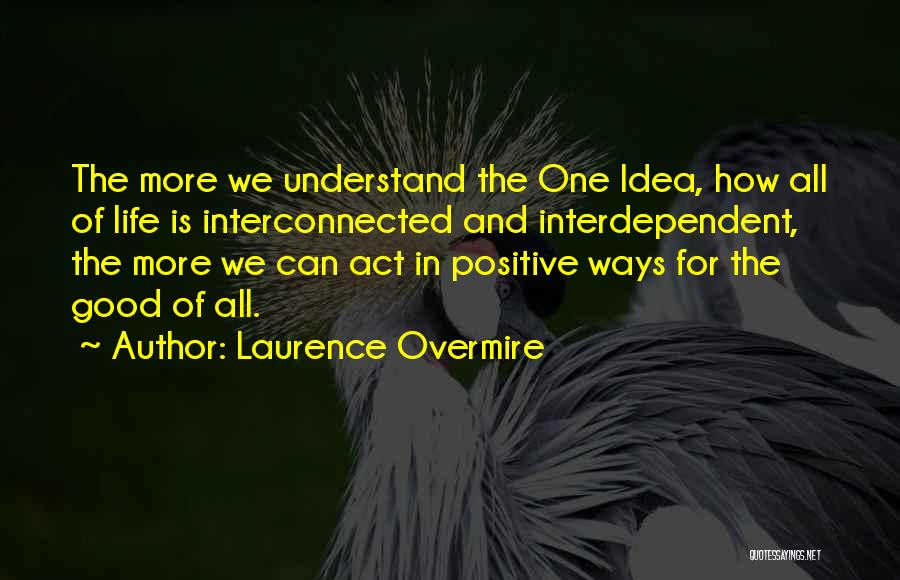 Laurence Overmire Quotes 502392