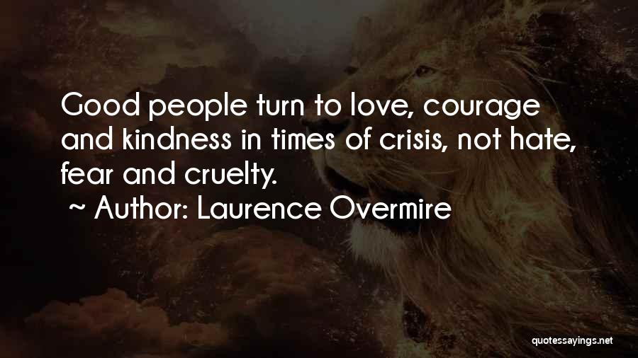 Laurence Overmire Quotes 513801