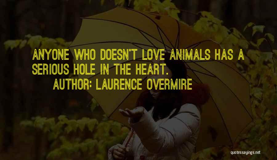 Laurence Overmire Quotes 735396
