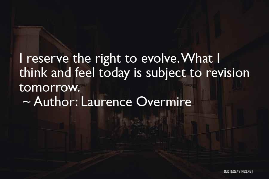 Laurence Overmire Quotes 808785