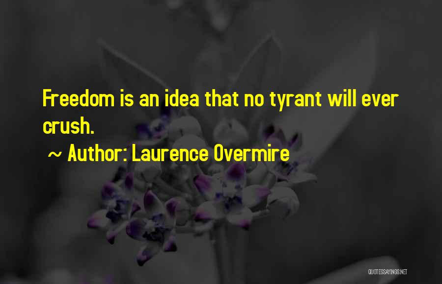 Laurence Overmire Quotes 903972