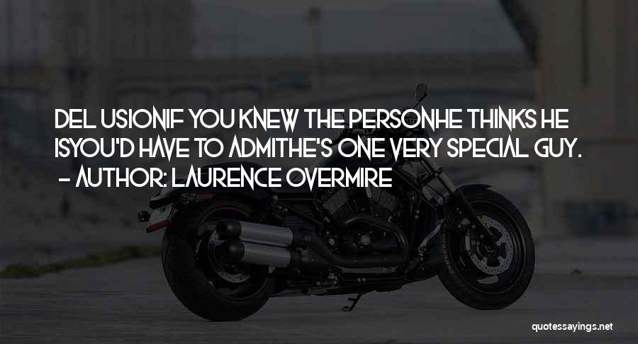Laurence Overmire Quotes 937781