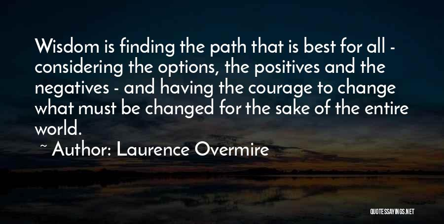 Laurence Overmire Quotes 986645