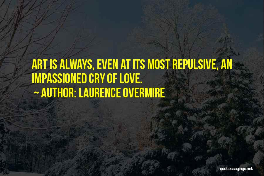 Laurence Overmire Quotes 996618