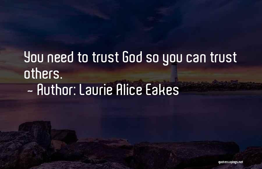 Laurie Alice Eakes Quotes 2231009