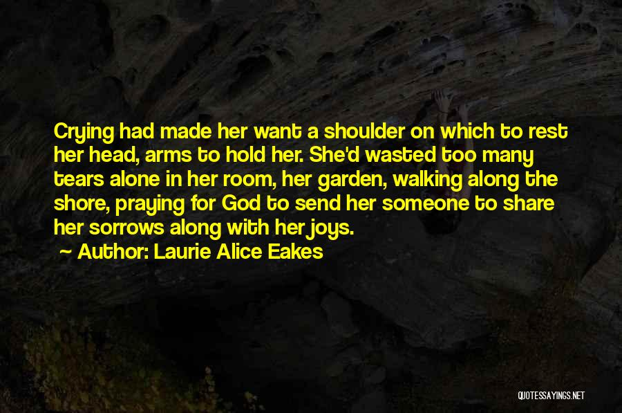 Laurie Alice Eakes Quotes 719108