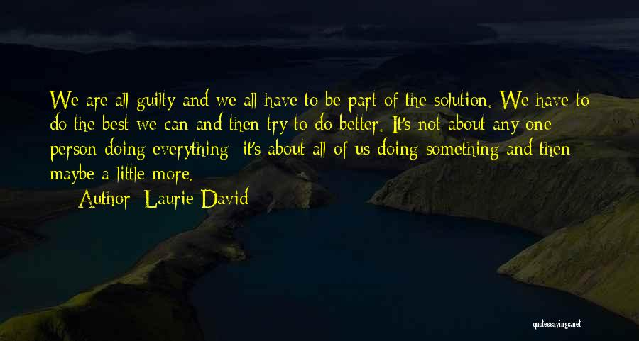 Laurie David Quotes 1043325