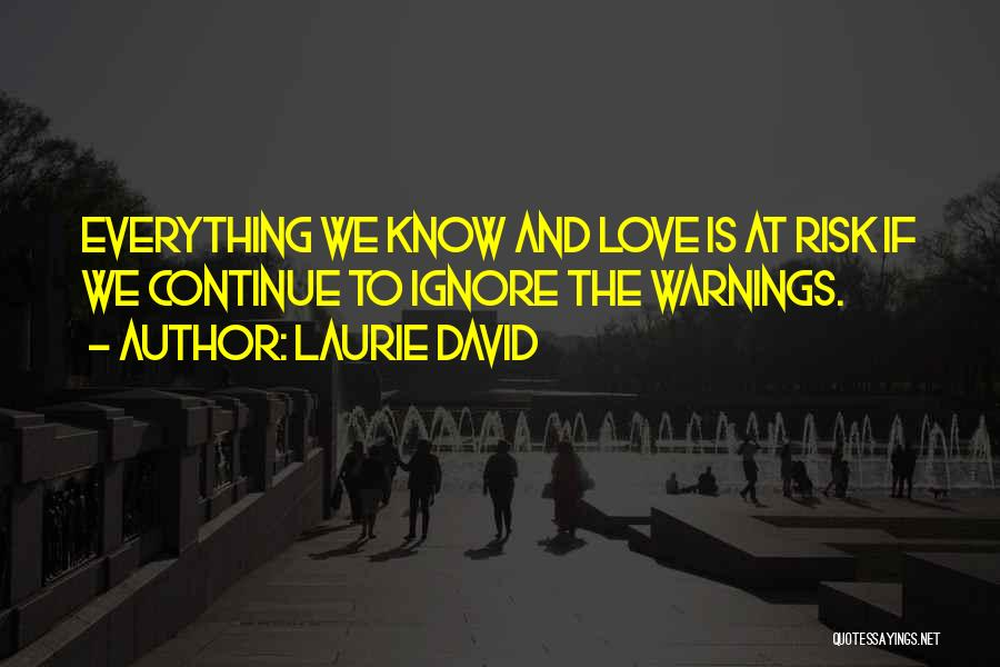 Laurie David Quotes 1277311