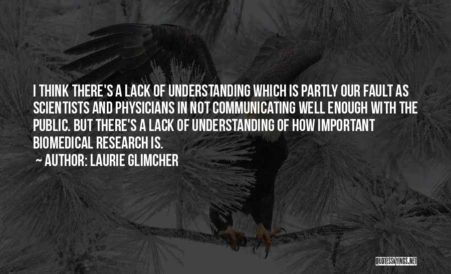 Laurie Glimcher Quotes 1638641