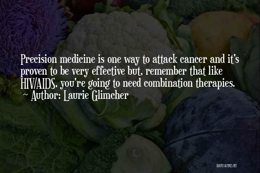 Laurie Glimcher Quotes 2179173