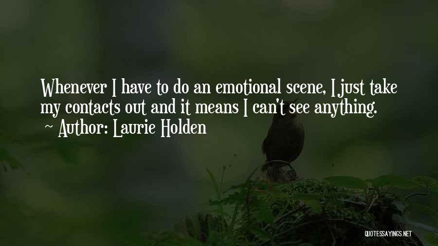 Laurie Holden Quotes 1021659