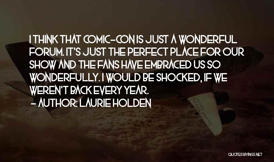 Laurie Holden Quotes 1583735