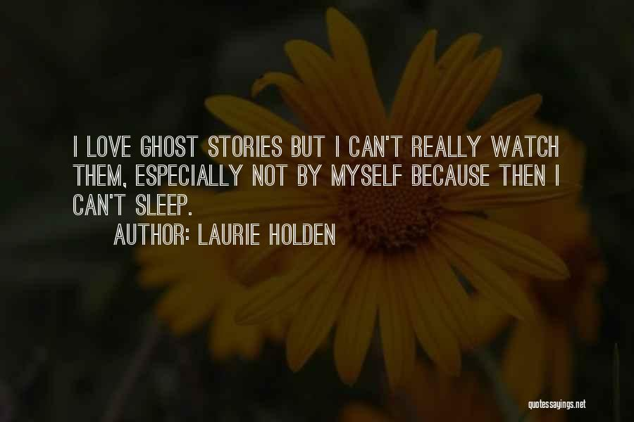 Laurie Holden Quotes 300575