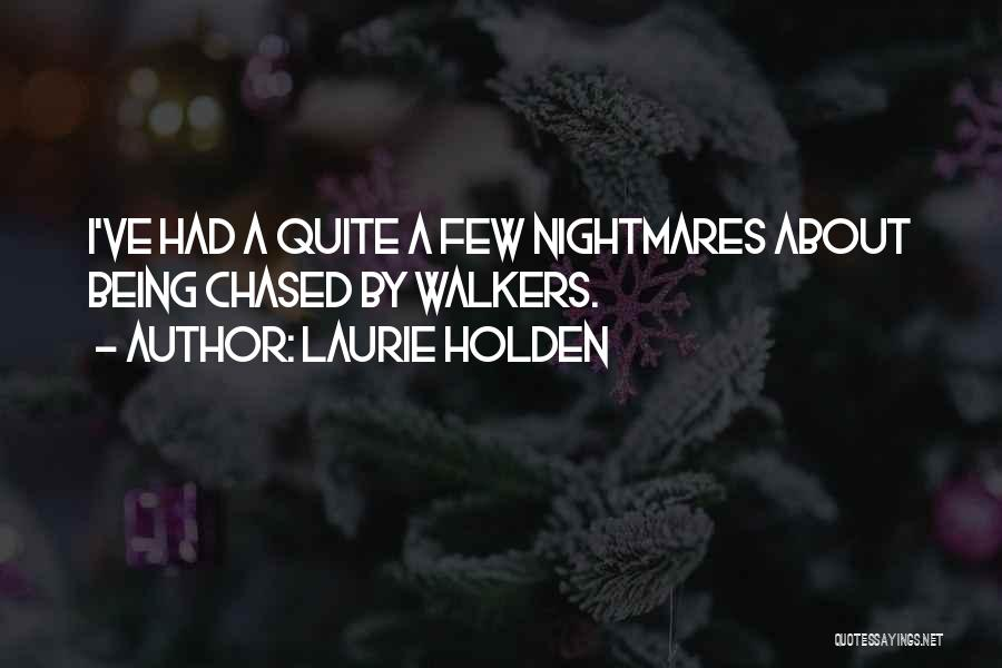 Laurie Holden Quotes 548137