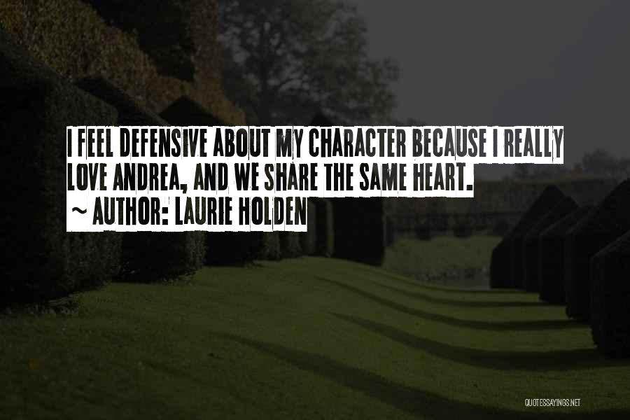 Laurie Holden Quotes 910539
