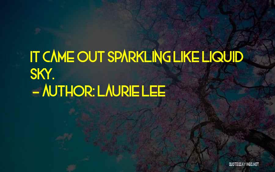 Laurie Lee Quotes 1019628