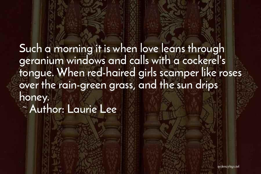 Laurie Lee Quotes 1461127