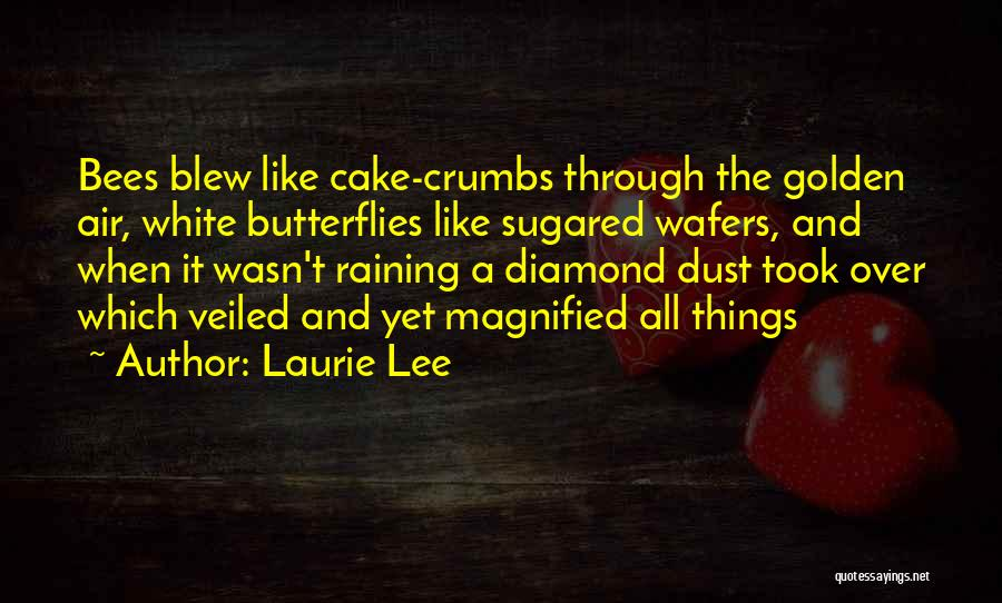 Laurie Lee Quotes 1480012