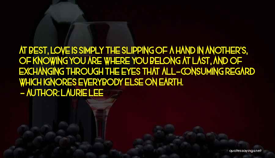 Laurie Lee Quotes 1778728