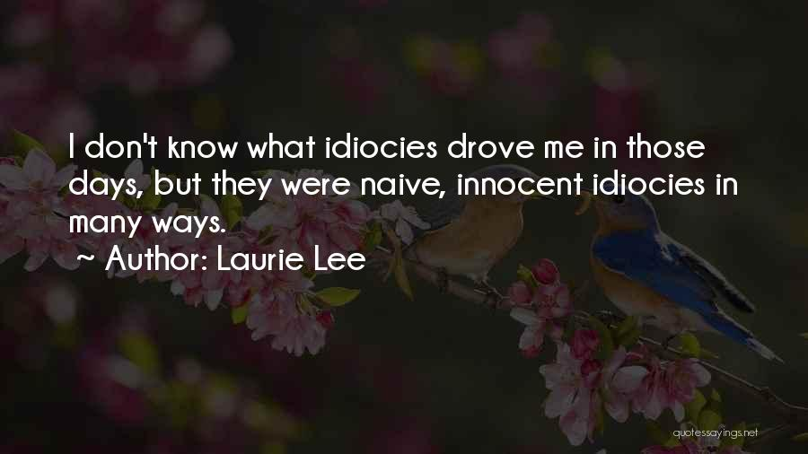 Laurie Lee Quotes 2234163