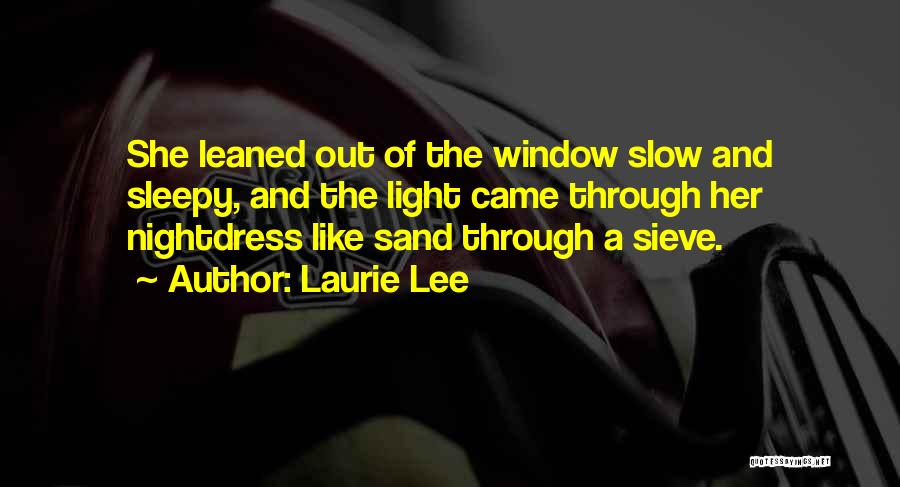 Laurie Lee Quotes 834980
