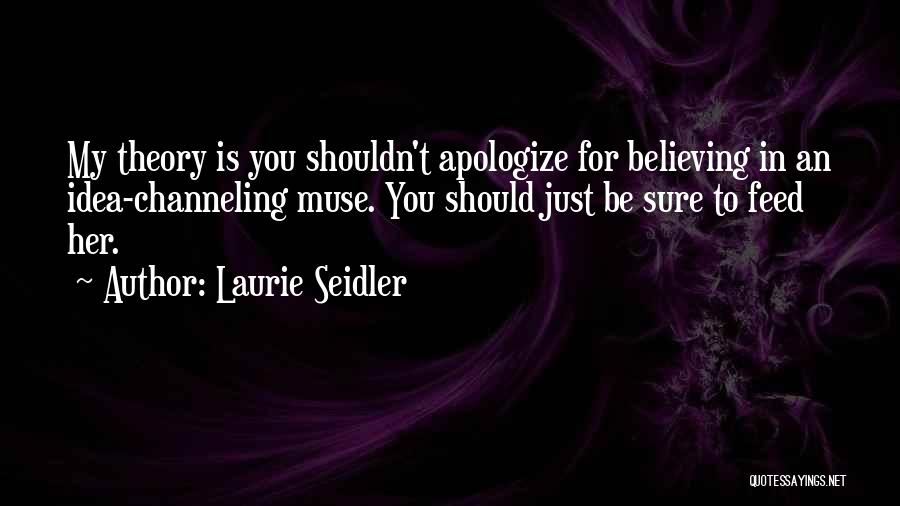 Laurie Seidler Quotes 2038823
