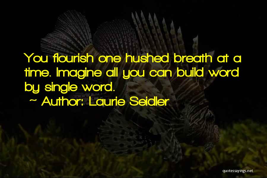 Laurie Seidler Quotes 2201208
