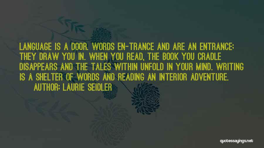 Laurie Seidler Quotes 438560