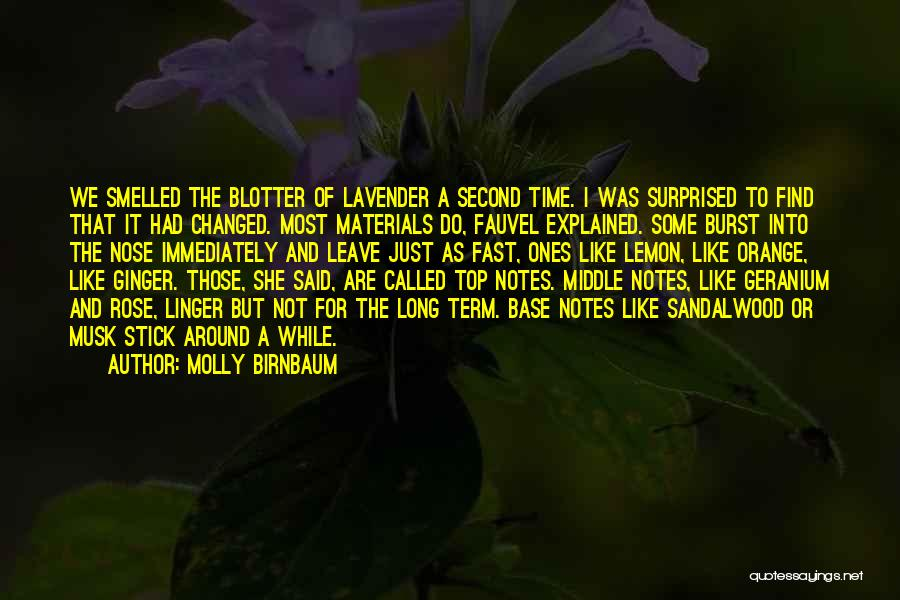 Lavender Rose Quotes By Molly Birnbaum