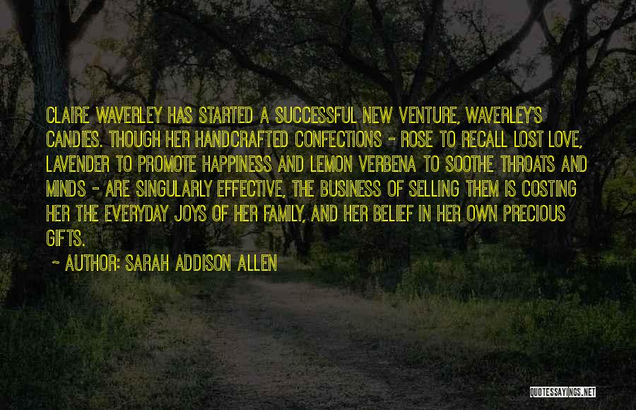 Lavender Rose Quotes By Sarah Addison Allen
