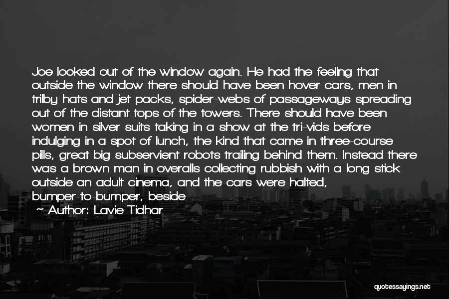 Lavie Tidhar Quotes 1018129