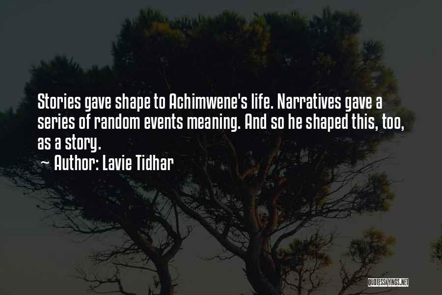 Lavie Tidhar Quotes 1476849