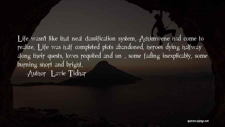 Lavie Tidhar Quotes 1507771