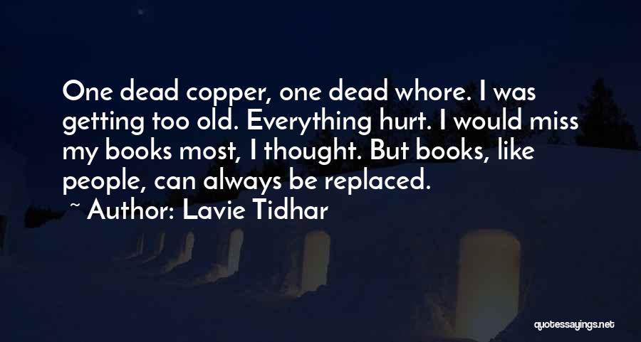 Lavie Tidhar Quotes 1727535
