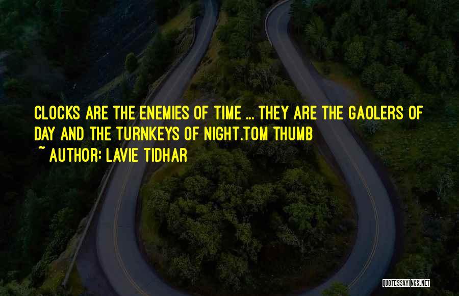 Lavie Tidhar Quotes 1769532