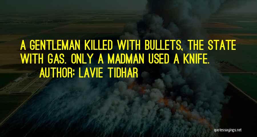 Lavie Tidhar Quotes 268666