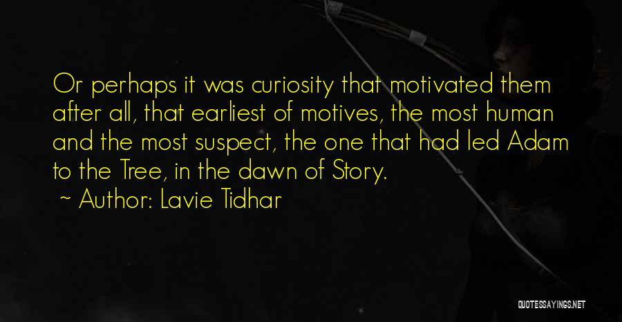 Lavie Tidhar Quotes 311382
