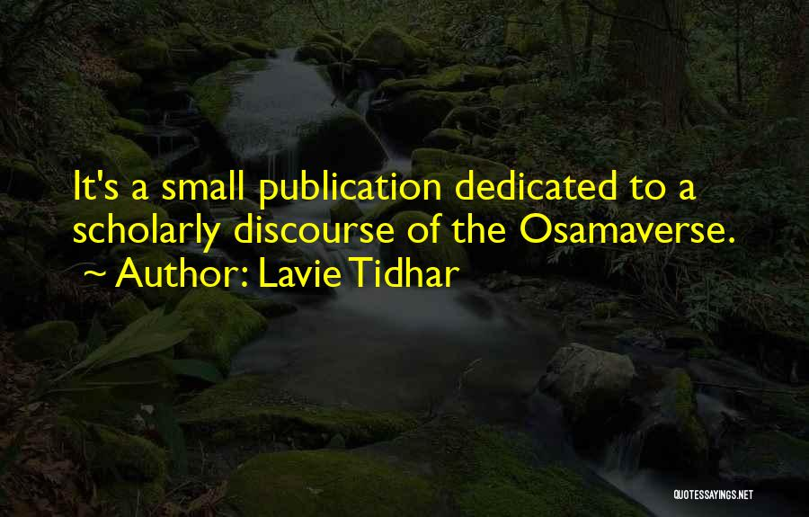 Lavie Tidhar Quotes 475126