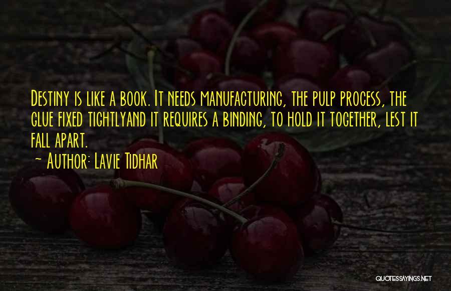 Lavie Tidhar Quotes 626790