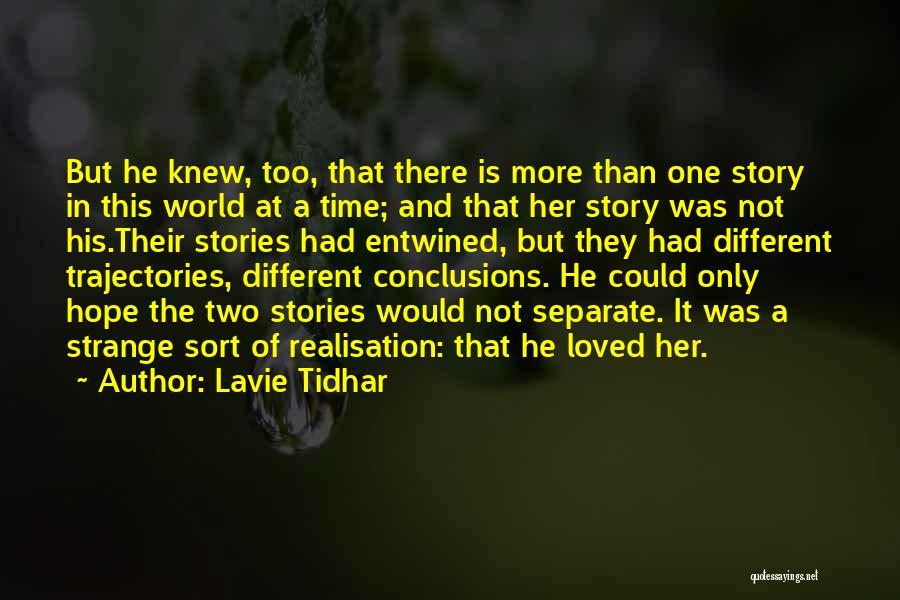 Lavie Tidhar Quotes 677218