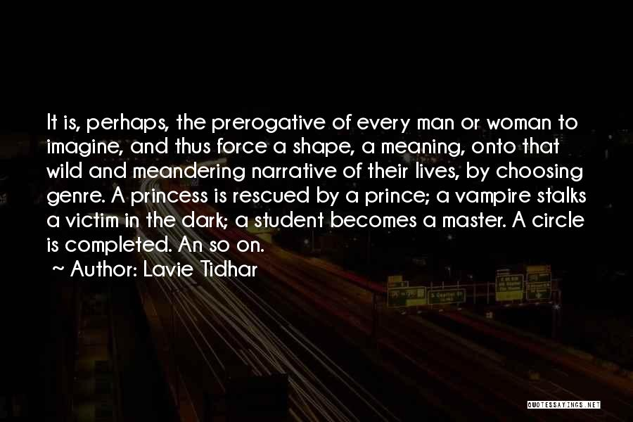 Lavie Tidhar Quotes 834407