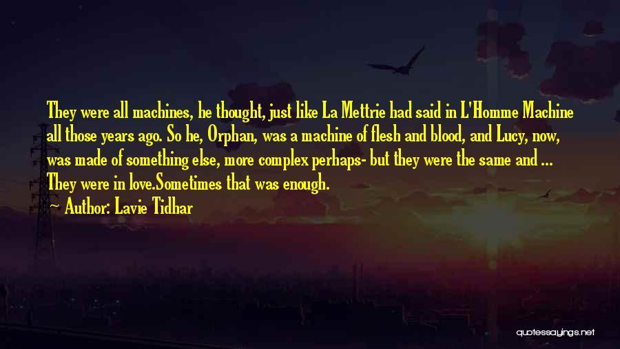 Lavie Tidhar Quotes 909248